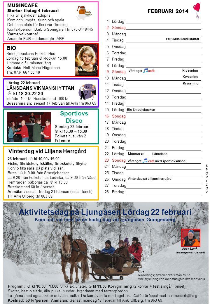 Aktivitetsdag på Ljungåsen Lördag 22 februari