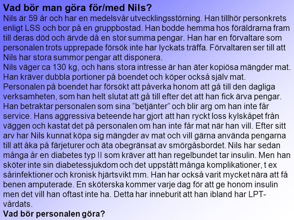 Vad bör man göra för/med Nils