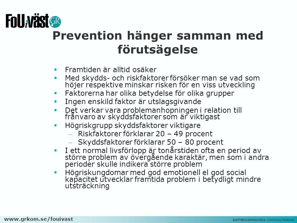 Prevention hänger samman med förutsägelse