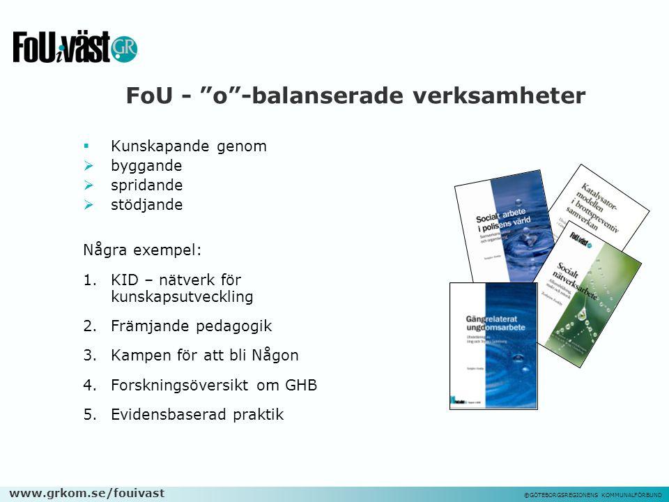FoU - o -balanserade verksamheter