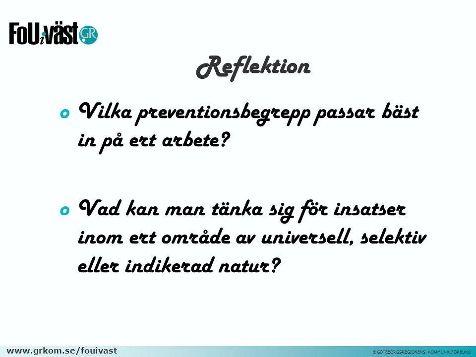Reflektion Vilka preventionsbegrepp passar bäst in på ert arbete