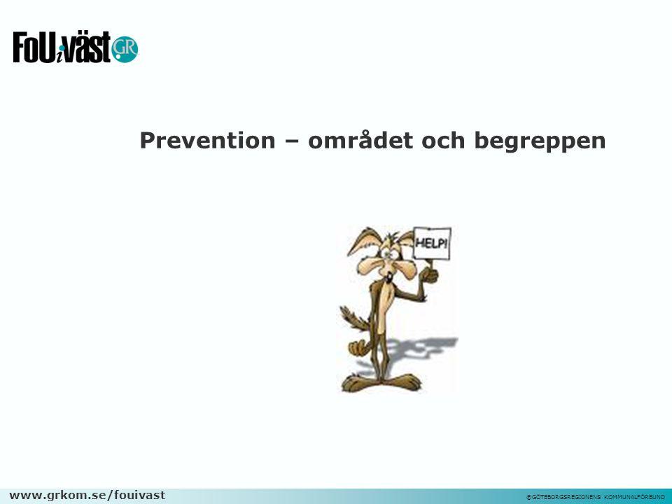 Prevention – området och begreppen