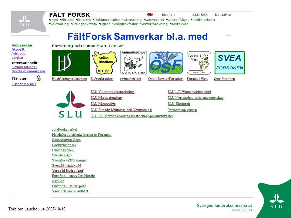 FältForsk Samverkar bl.a. med