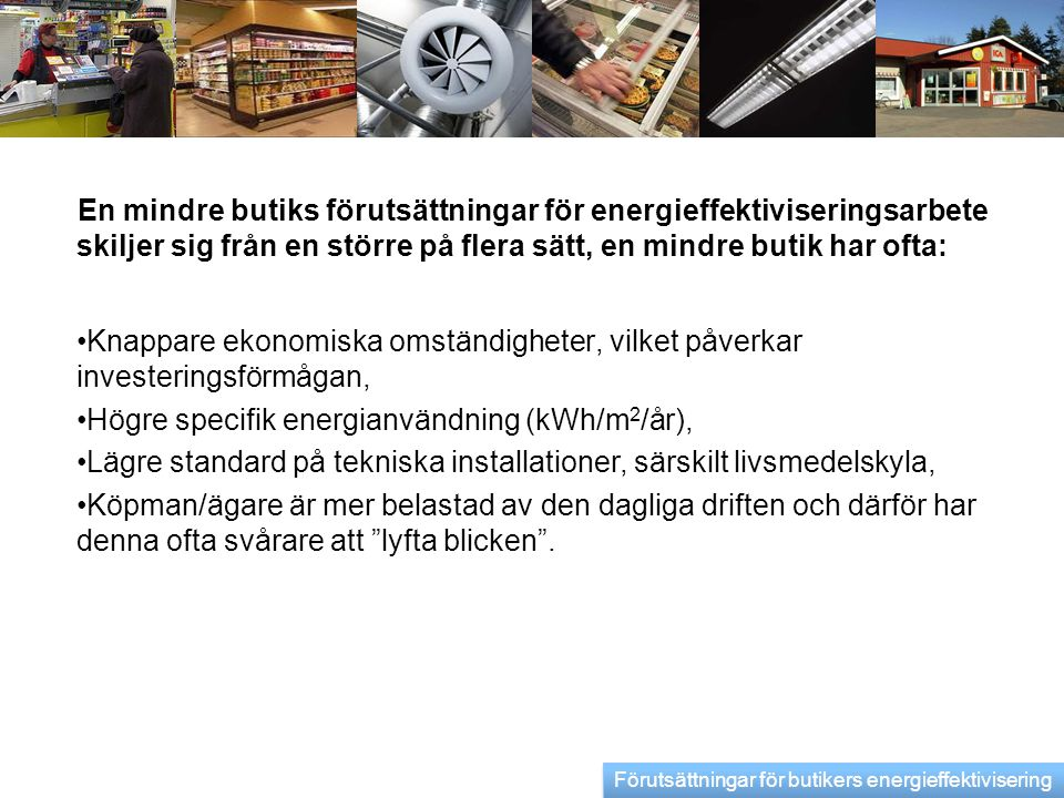 Högre specifik energianvändning (kWh/m2/år),
