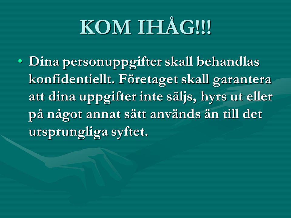 KOM IHÅG!!!