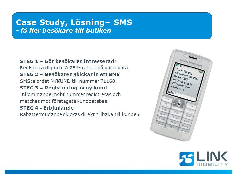 Case Study, Lösning– SMS