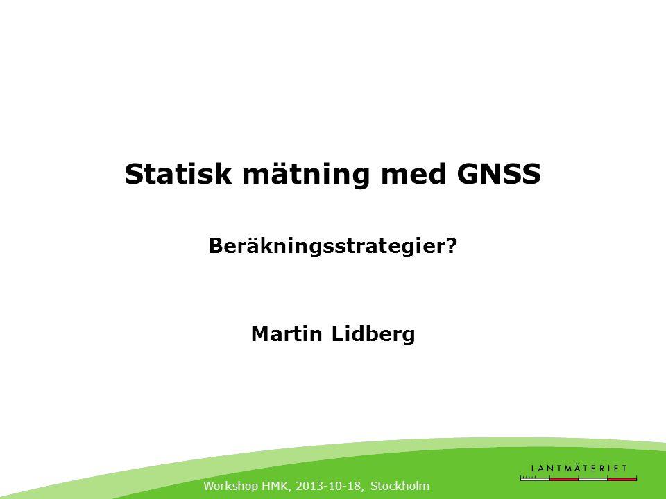 Statisk mätning med GNSS