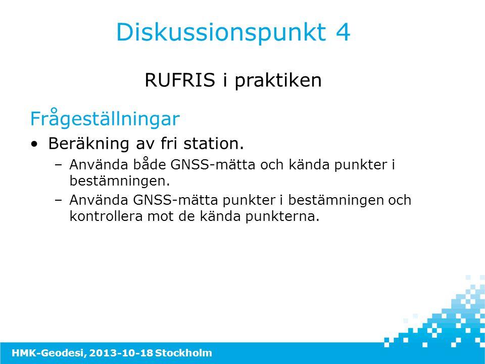 Diskussionspunkt 4 RUFRIS i praktiken Frågeställningar