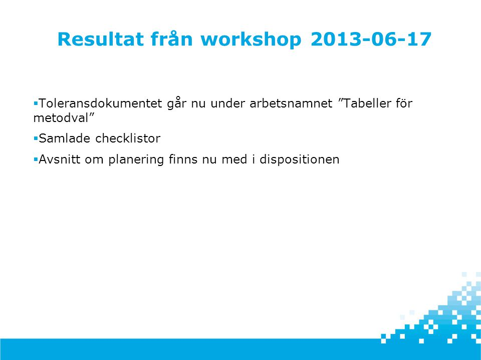 Resultat från workshop 2013-06-17