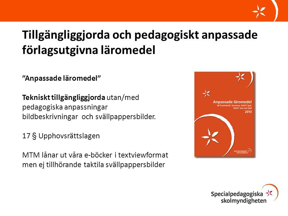Tillgängliggjorda och pedagogiskt anpassade förlagsutgivna läromedel