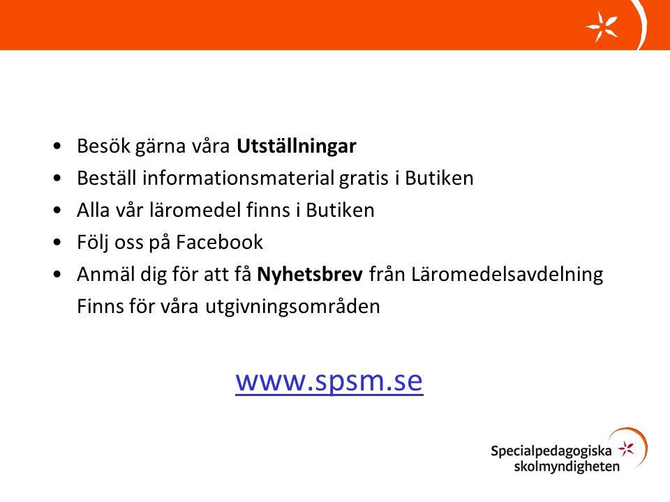 www.spsm.se Besök gärna våra Utställningar