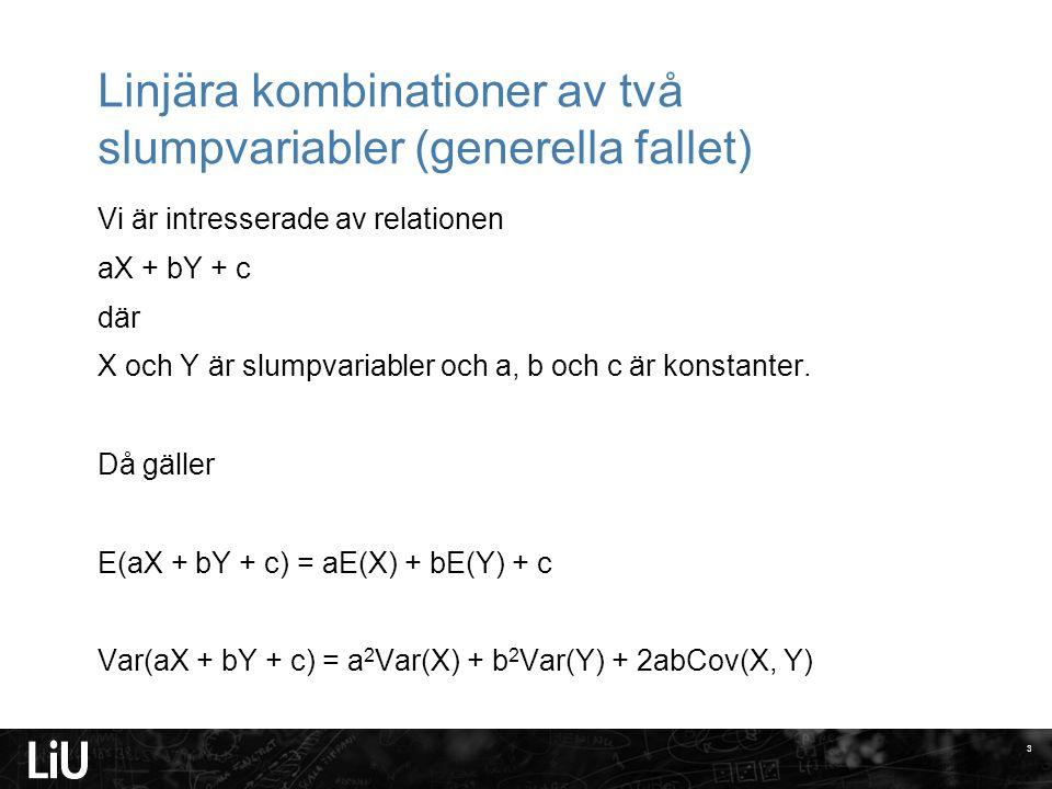 Linjära kombinationer av två slumpvariabler (generella fallet)