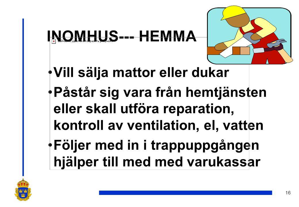 INOMHUS--- HEMMA Vill sälja mattor eller dukar