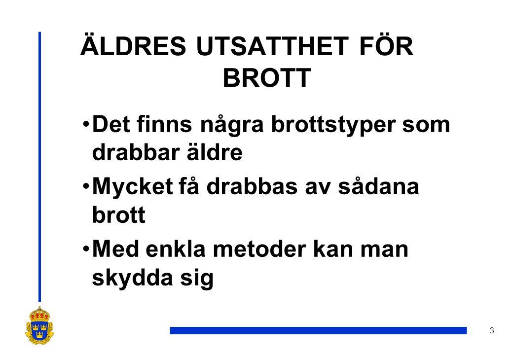 ÄLDRES UTSATTHET FÖR BROTT