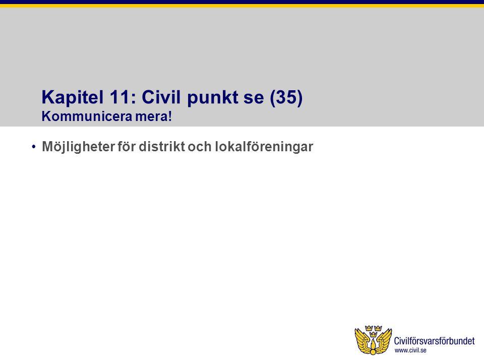 Kapitel 11: Civil punkt se (35) Kommunicera mera!