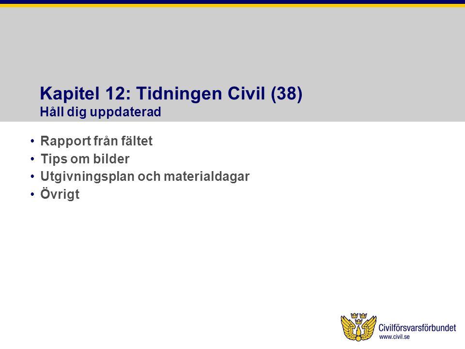 Kapitel 12: Tidningen Civil (38) Håll dig uppdaterad