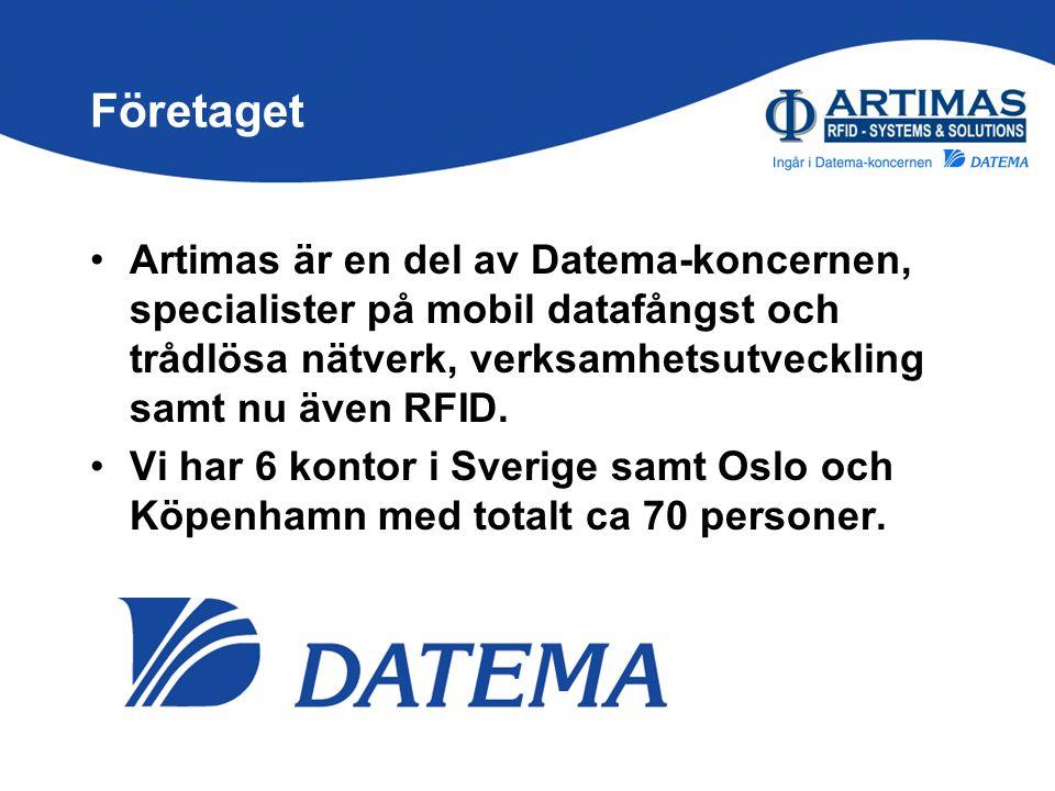 Företaget Artimas är en del av Datema-koncernen, specialister på mobil datafångst och trådlösa nätverk, verksamhetsutveckling samt nu även RFID.