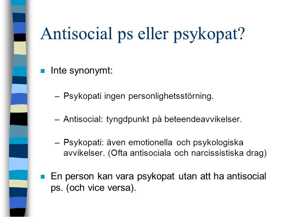 Antisocial ps eller psykopat