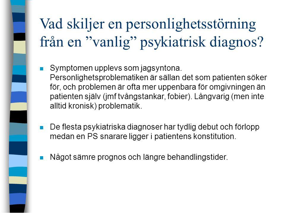 Vad skiljer en personlighetsstörning från en vanlig psykiatrisk diagnos