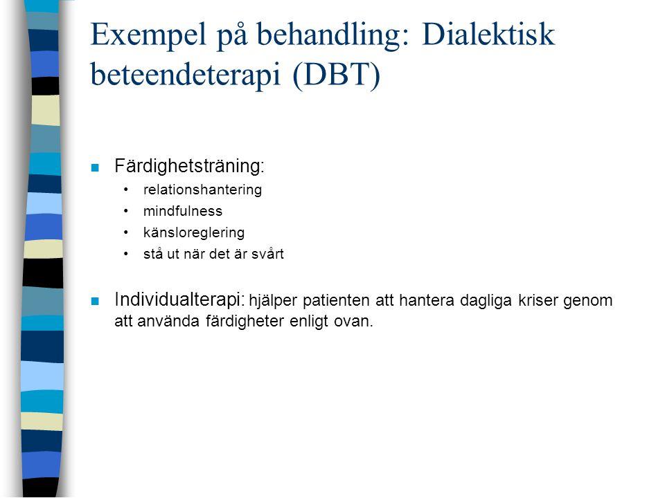 Exempel på behandling: Dialektisk beteendeterapi (DBT)