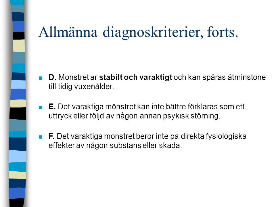 Allmänna diagnoskriterier, forts.