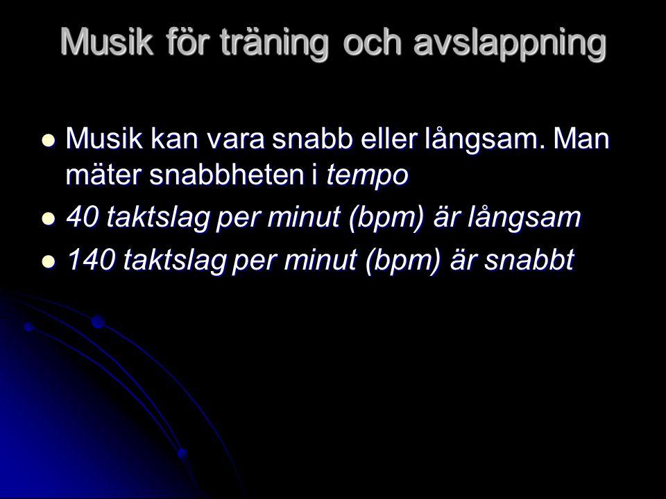 Musik för träning och avslappning