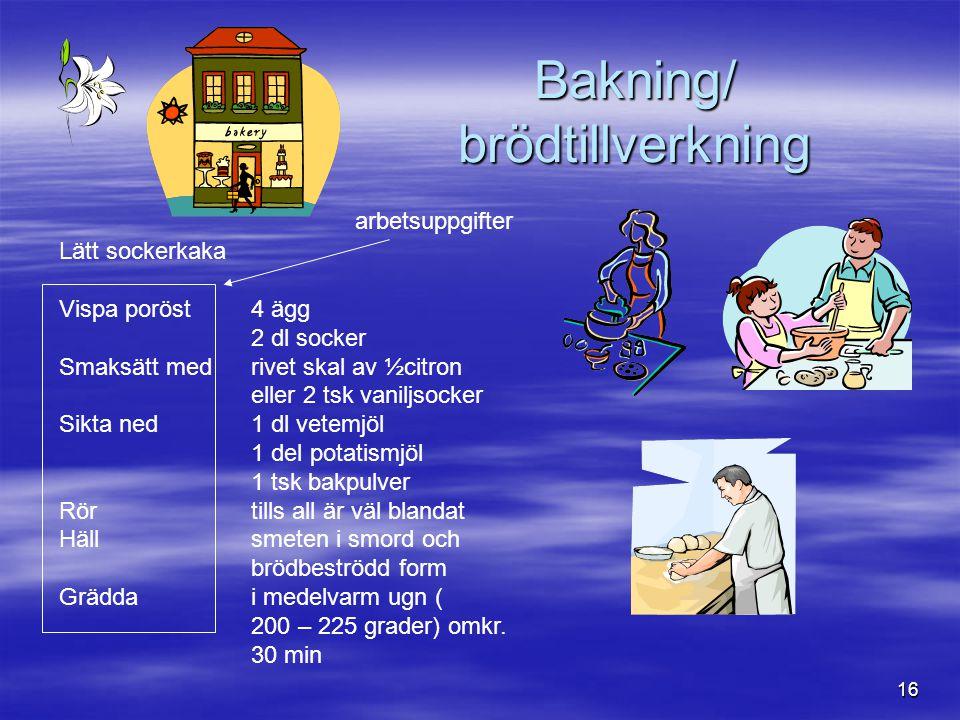 Bakning/ brödtillverkning