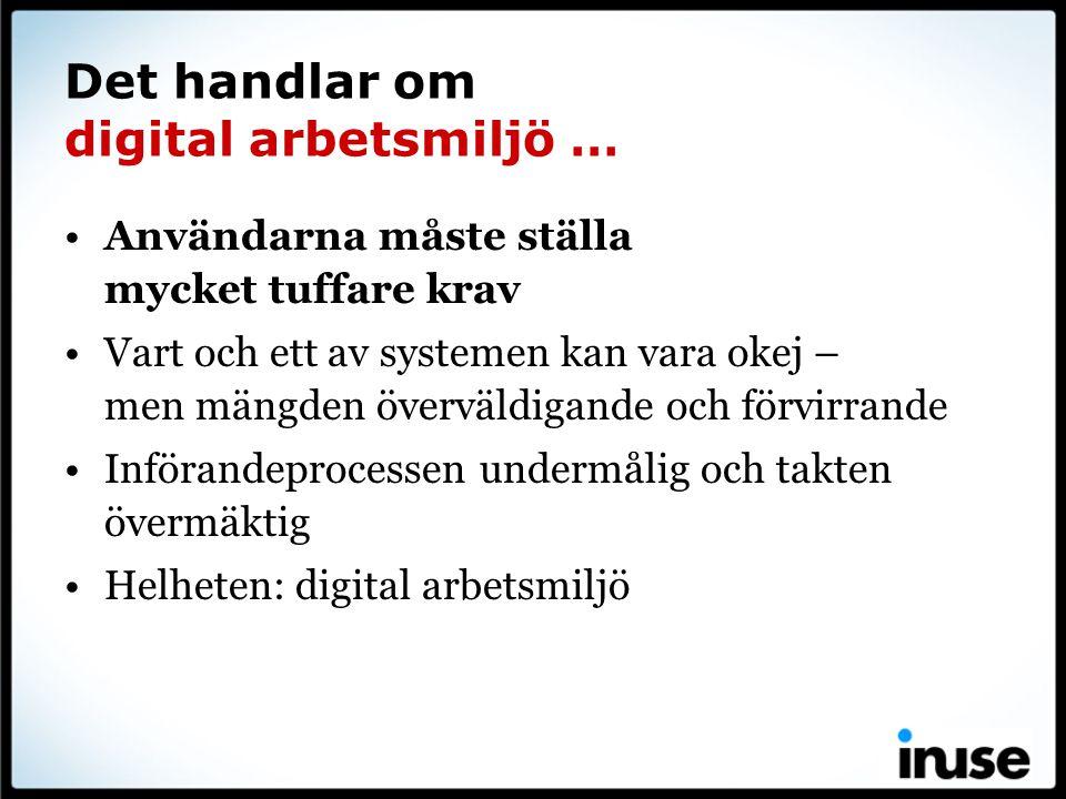 Det handlar om digital arbetsmiljö …