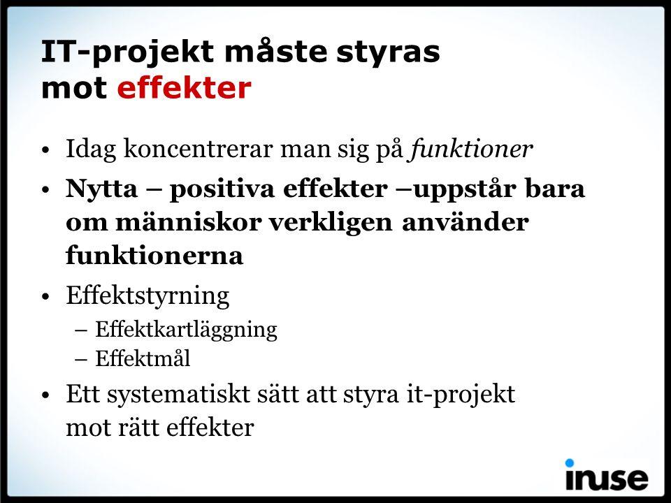 IT-projekt måste styras mot effekter