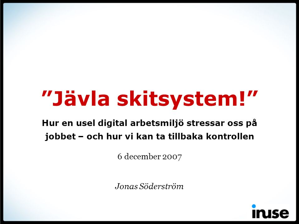 6 december 2007 Jonas Söderström
