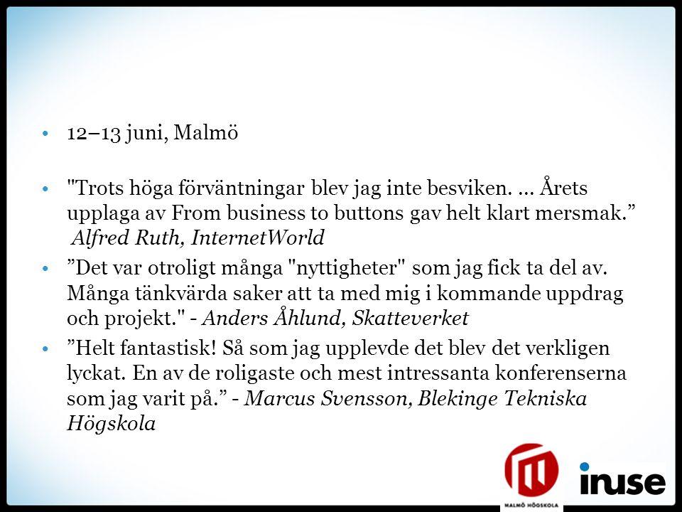 12–13 juni, Malmö