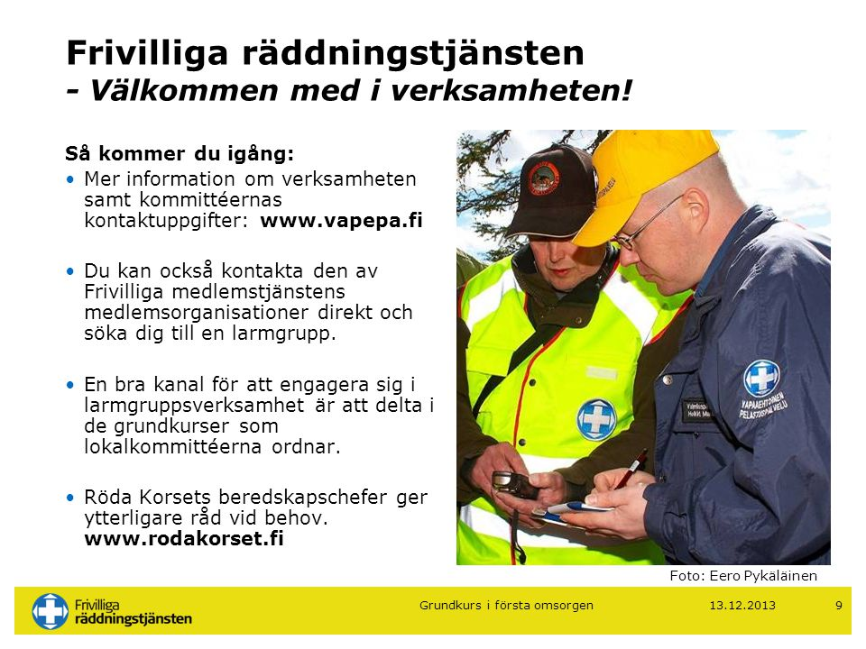 Frivilliga räddningstjänsten - Välkommen med i verksamheten!