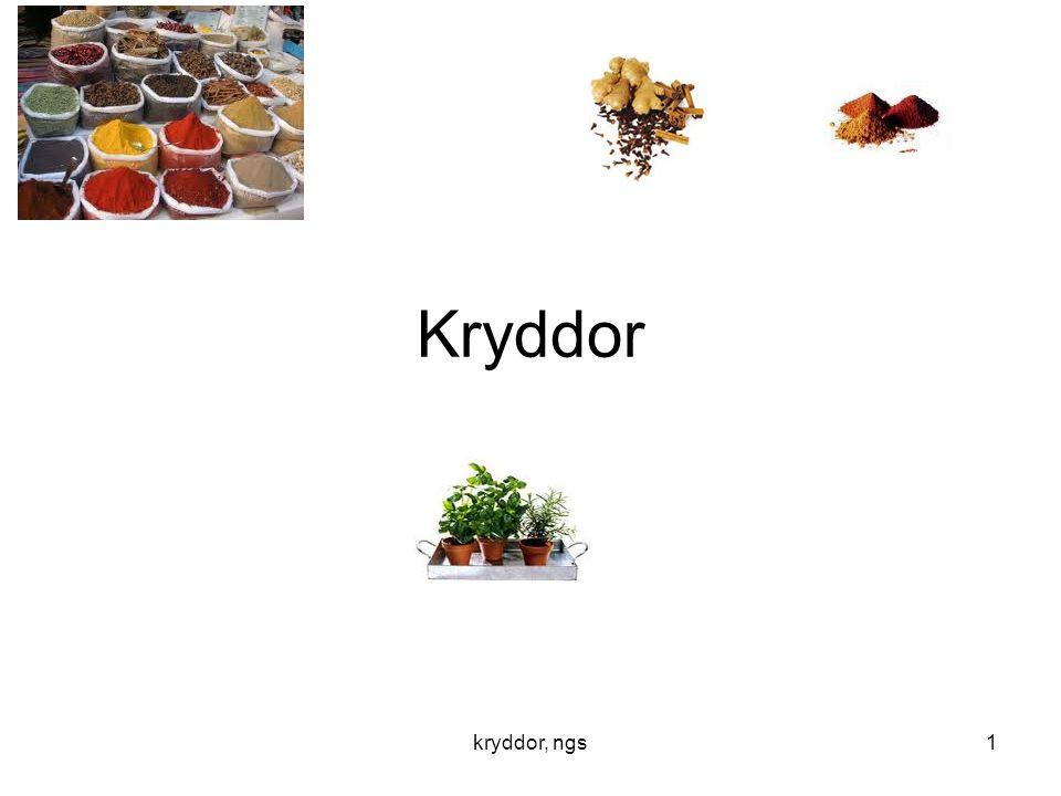 Kryddor kryddor, ngs