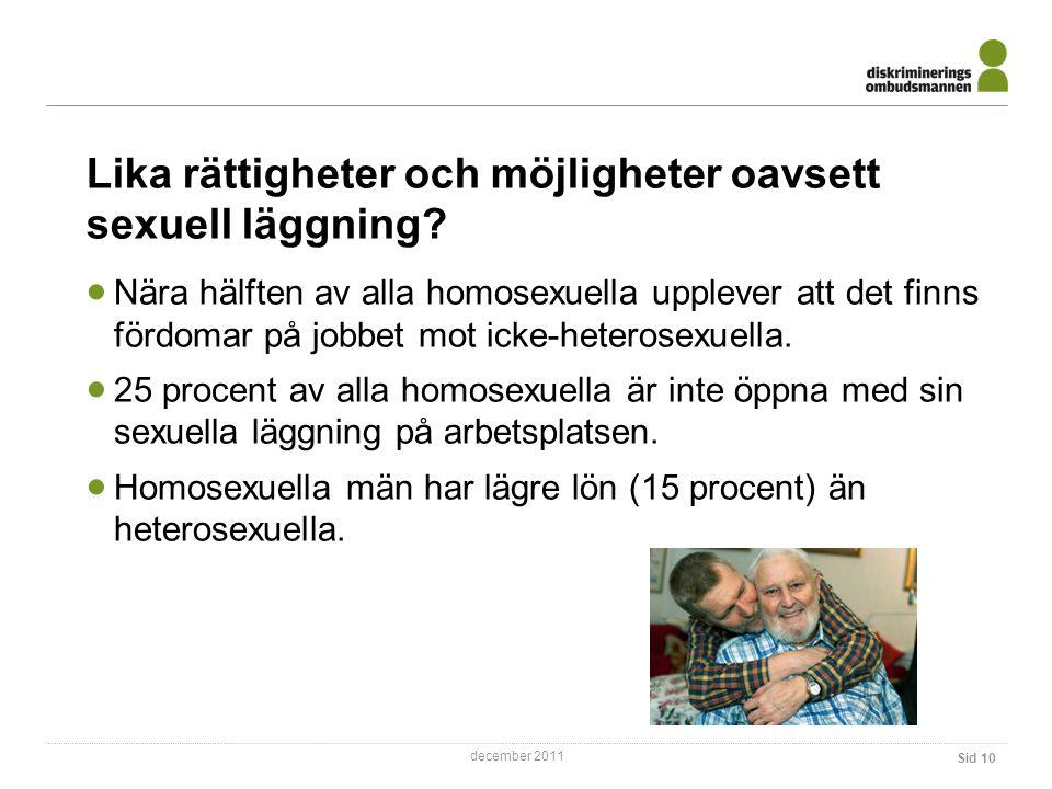 Lika rättigheter och möjligheter oavsett sexuell läggning