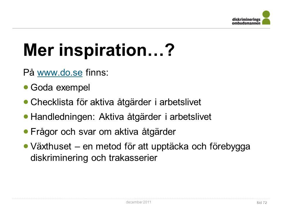 Mer inspiration… På www.do.se finns: Goda exempel