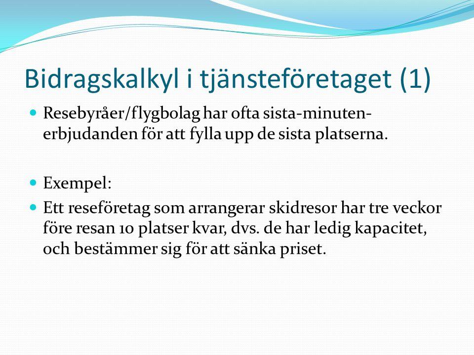 Bidragskalkyl i tjänsteföretaget (1)