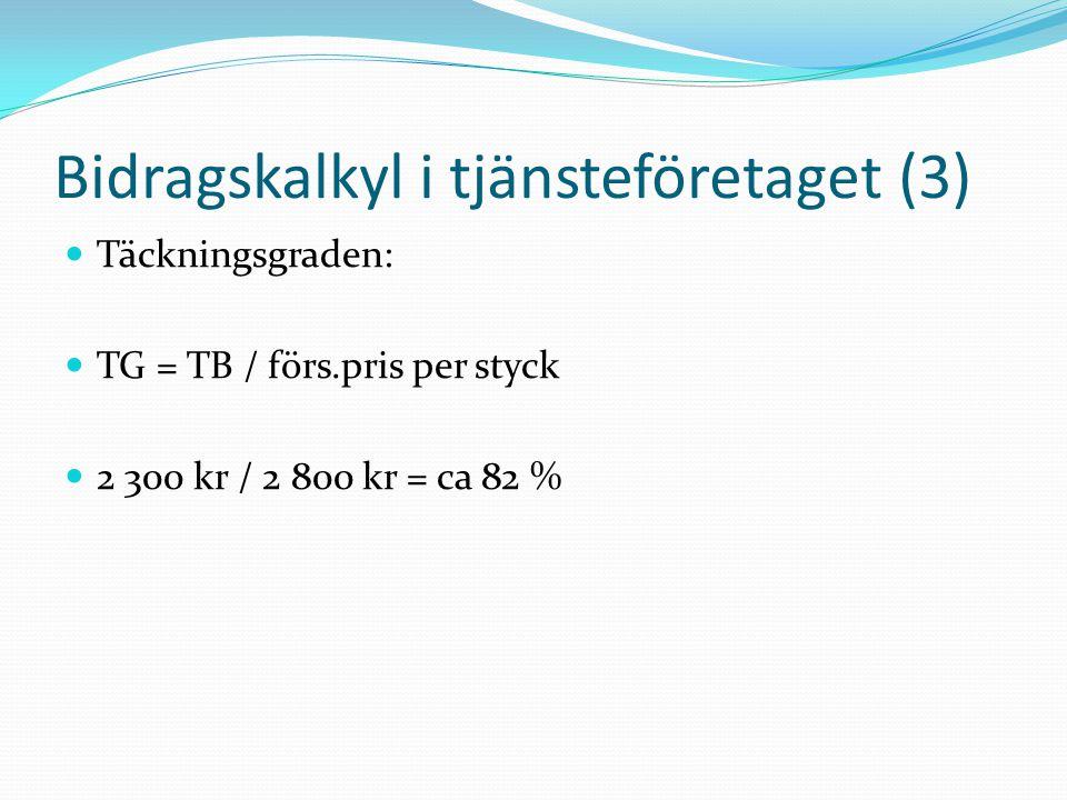 Bidragskalkyl i tjänsteföretaget (3)