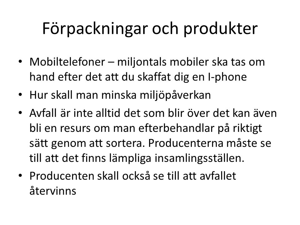 Förpackningar och produkter