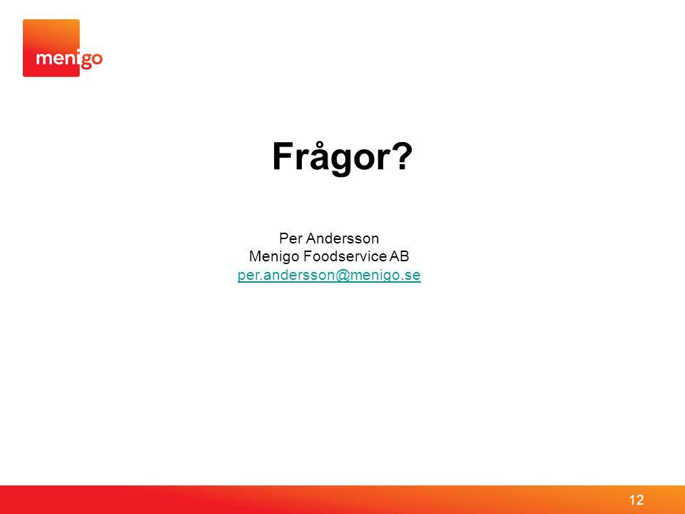 Per Andersson Menigo Foodservice AB per.andersson@menigo.se