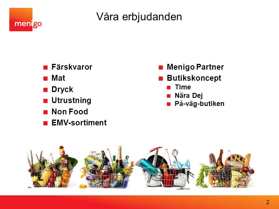 Våra erbjudanden Färskvaror Mat Dryck Utrustning Non Food