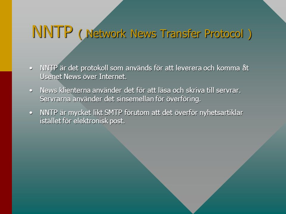 NNTP ( Network News Transfer Protocol )