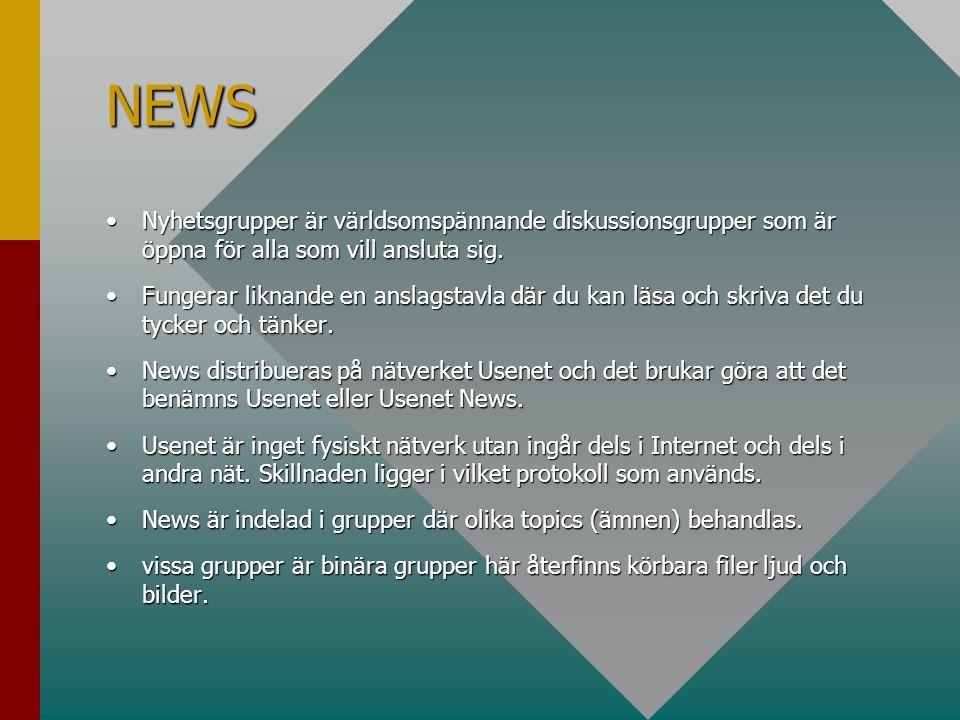 NEWS Nyhetsgrupper är världsomspännande diskussionsgrupper som är öppna för alla som vill ansluta sig.