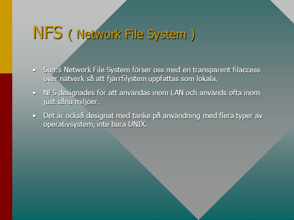 NFS ( Network File System )