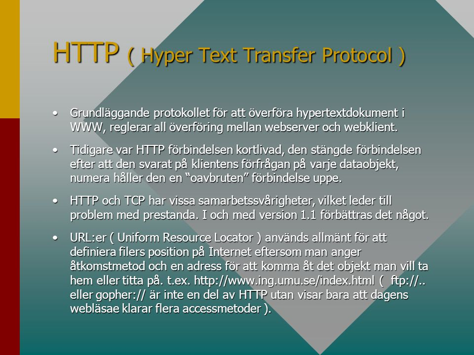 HTTP ( Hyper Text Transfer Protocol )