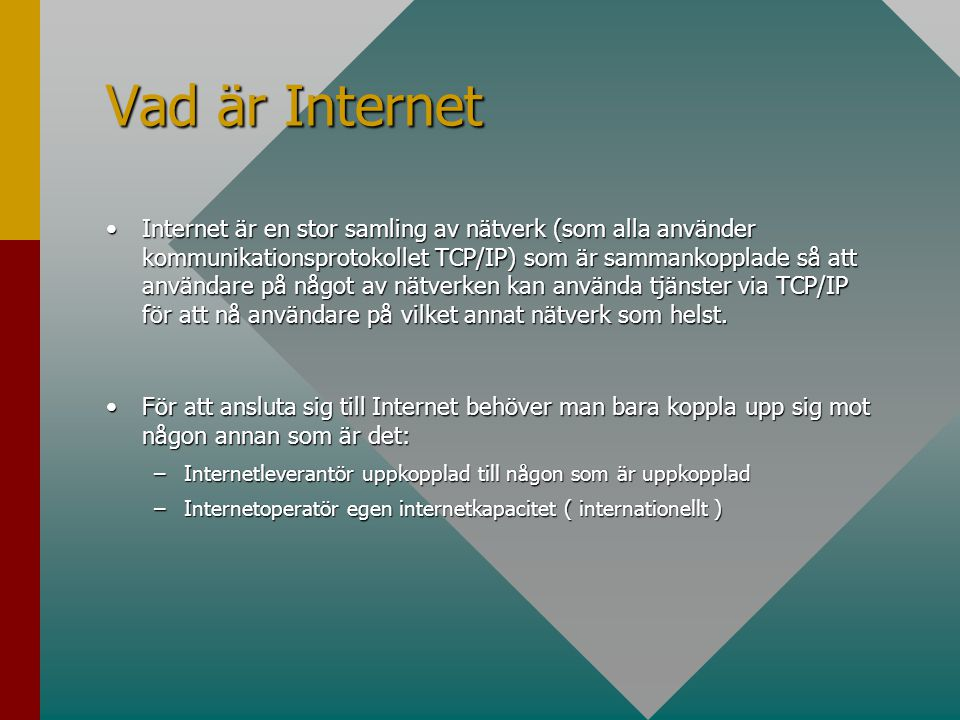 Vad är Internet
