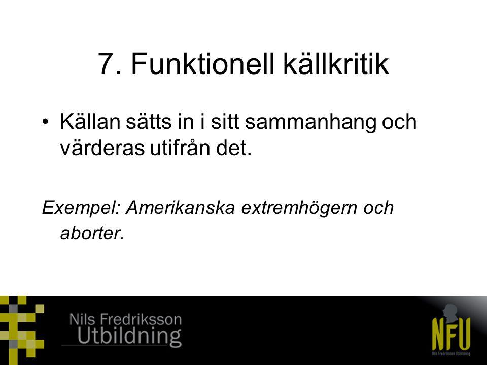7. Funktionell källkritik