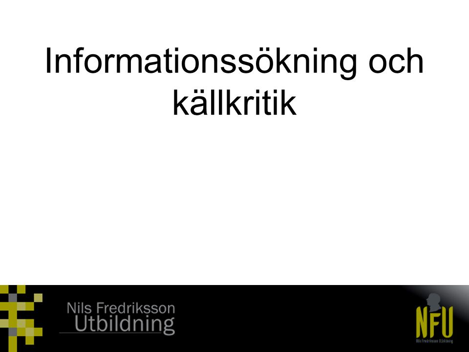 Informationssökning och källkritik