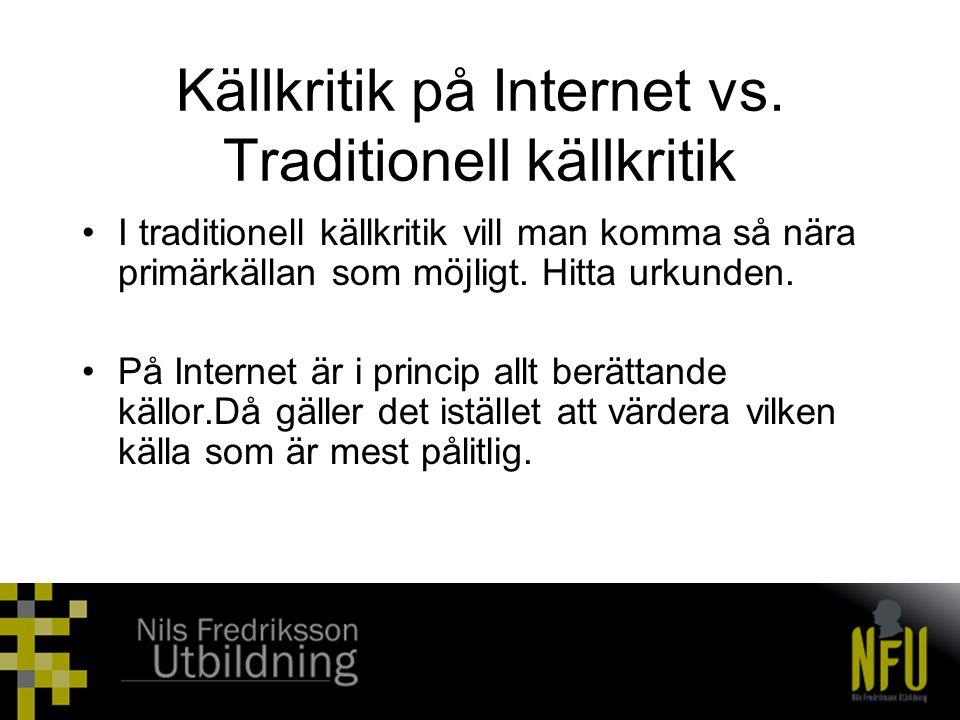 Källkritik på Internet vs. Traditionell källkritik