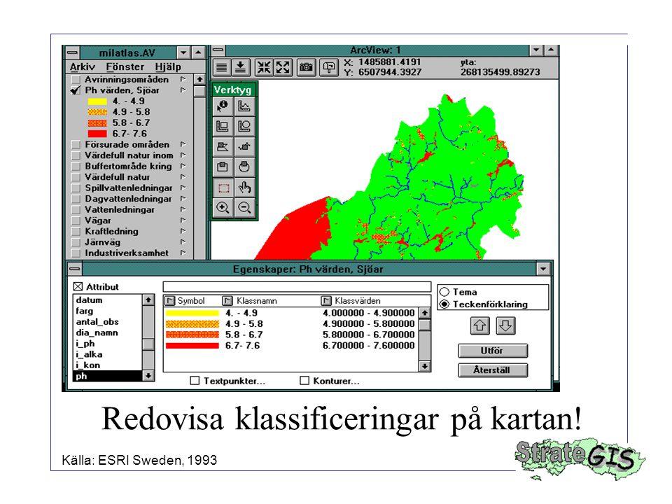 Redovisa klassificeringar på kartan!