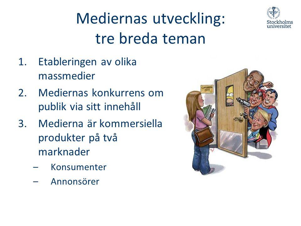 Mediernas utveckling: tre breda teman